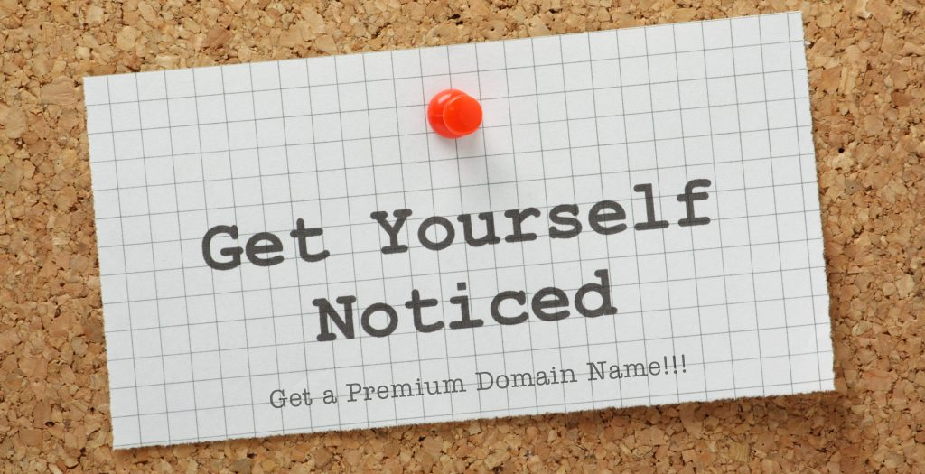 Websites with premium domain names get noticed